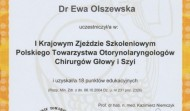 Certyfikat uczestnictwa w I Zjeździe Polskiego Towarzystwa Otorynolaryngologów - Warszawa 2011 rok.